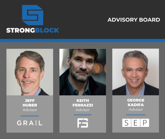 Blockchain Startup StrongBlock Appoints Enterprise Veterans Jeff Huber, George Kadifa and Keith Ferrazzi to Advisory Board